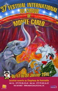 37. Festival international du Cirque de Monte Carlovom 17. bis 27. Januar2013