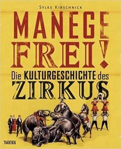 Manage Frei Kulturgeschichte des Zirkus