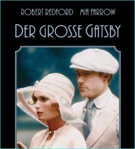 Der große GatsbyFilmklassiker aus dem Jahr 1974 mit Robert Redford