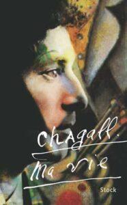 Saint Paul de Vence. Marc Chagall. Autobiografie. Ma Vie.
