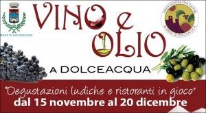 Dolceacqua Vino e Olio vom 14 November bis 20 Dezember
