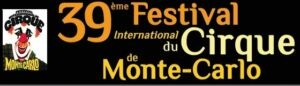 Monte Carlo 39. Zirkusfestival vom 15. bis 25. Januar 2015
