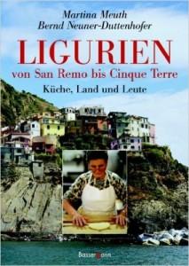 Ligurien. Küche Land und Leute. Tolles Kochbuch der ligurischen Küche