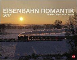Eisenbahnromantik Kalender 2017 mit Postern